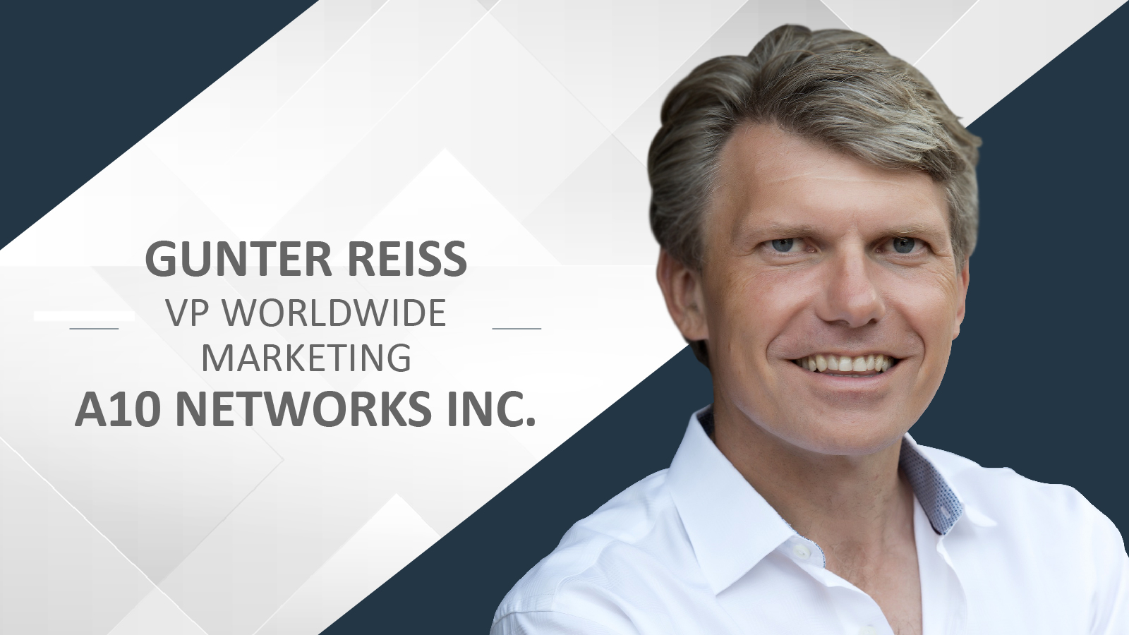 security providers, Cyber wars, Gunter Reiss, VP Worldwide Marketing, A10 Networks Inc, IoT,