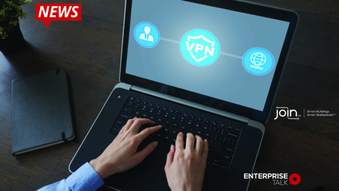 Join™, Workplaces VPN, security, working from home