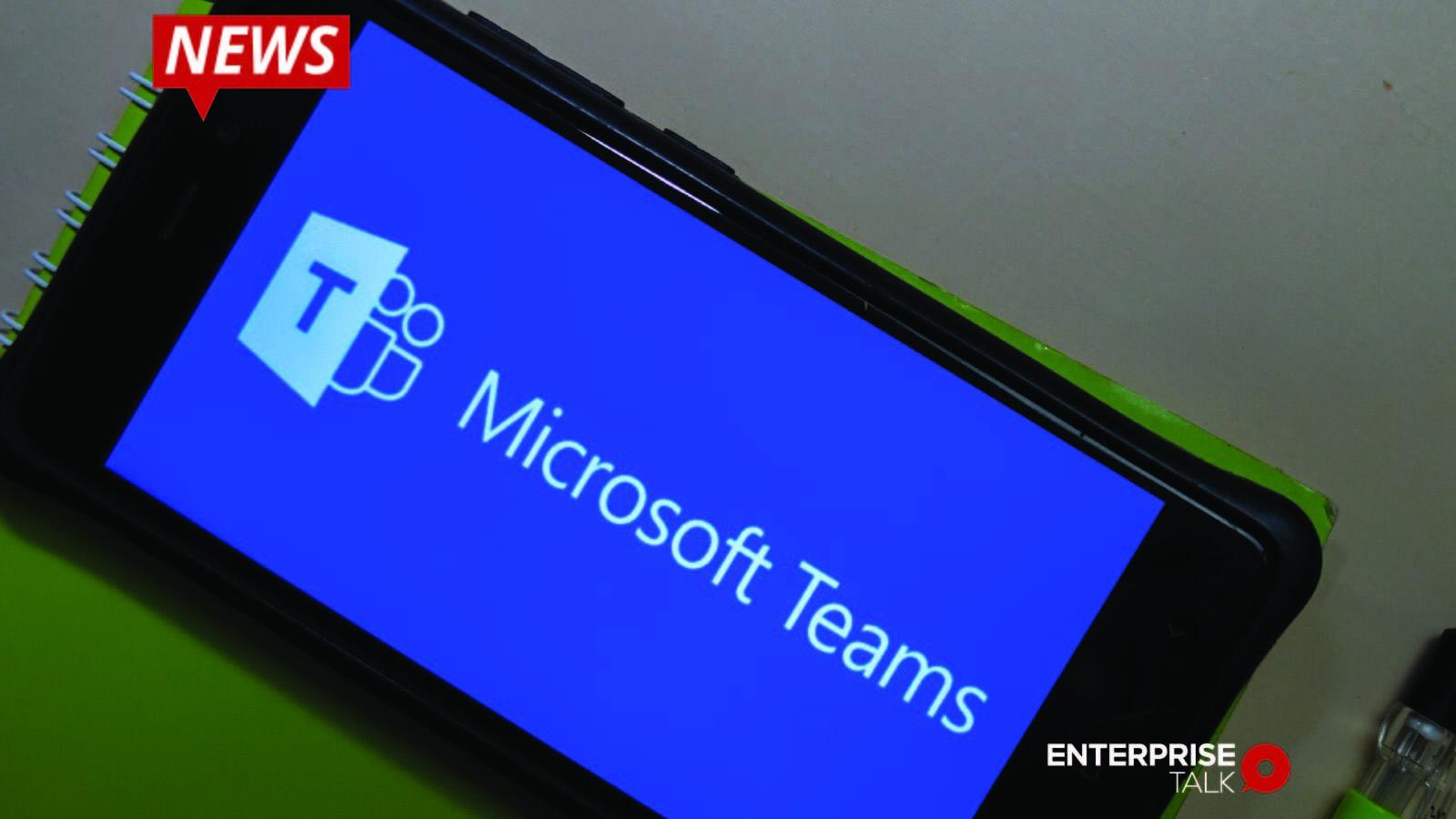 Centrica, Microsoft Teams