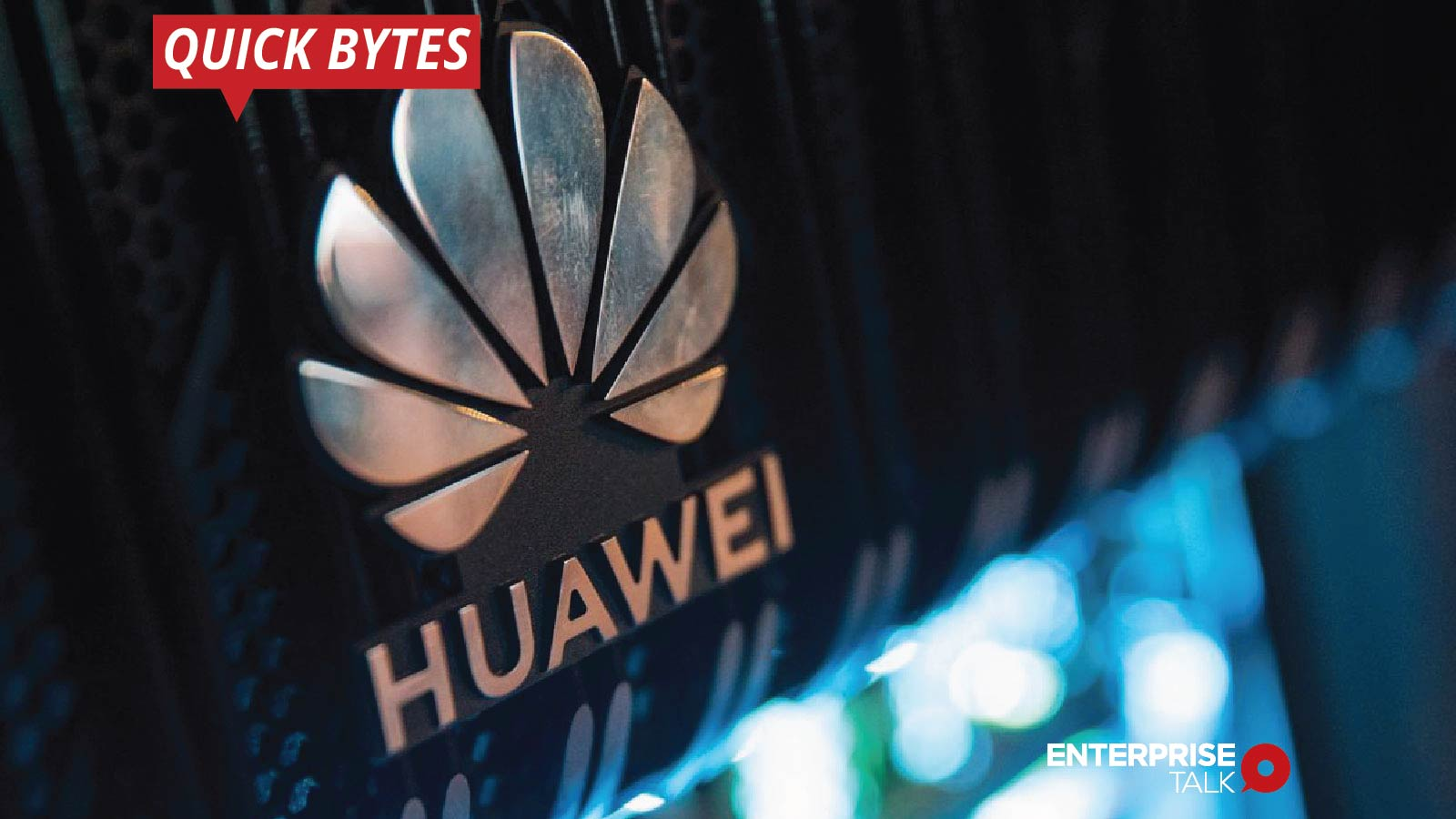 The US Offers Transparency about New Huawei Curb