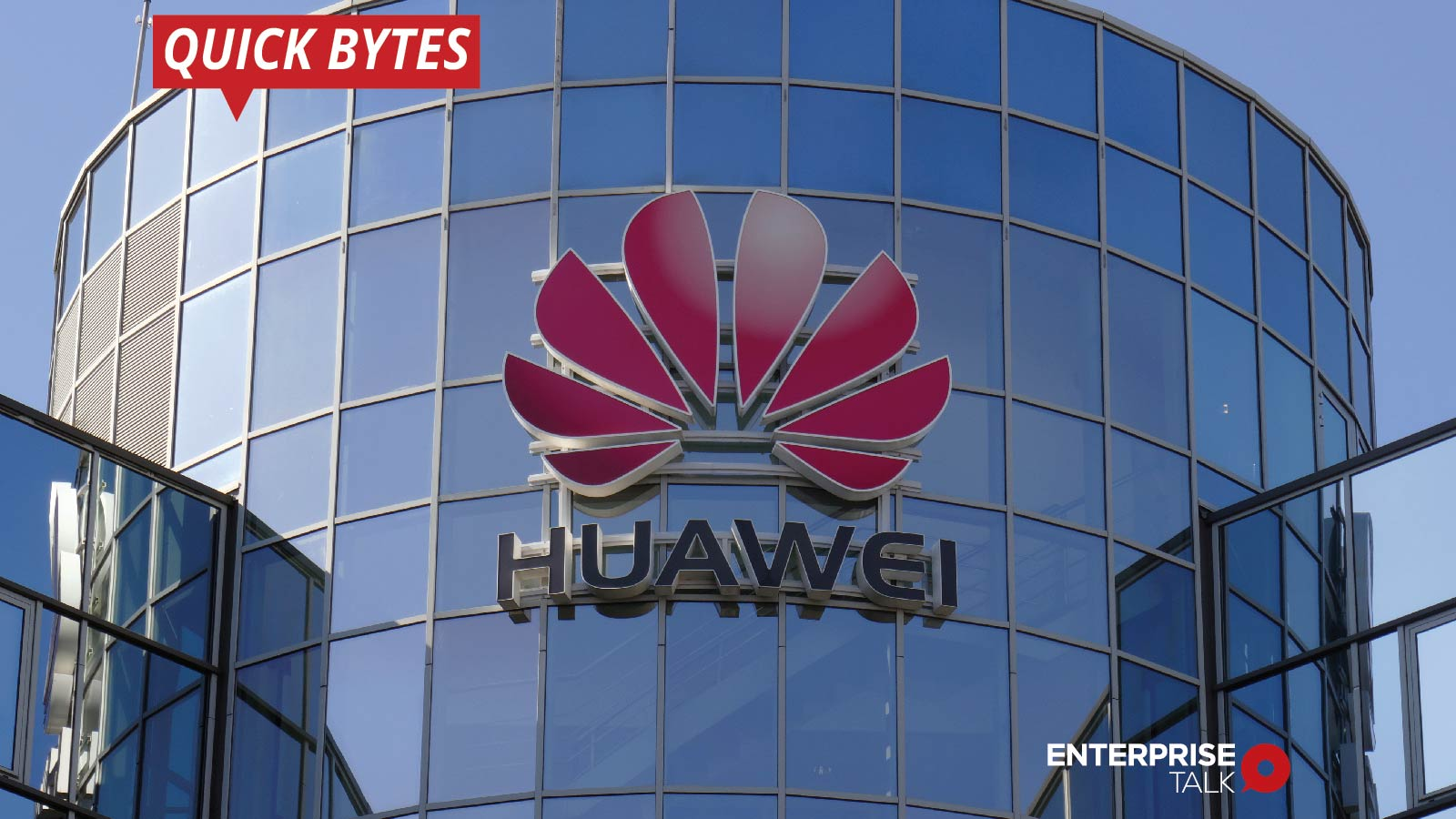 Huawei Sees Slight Growth from Challenging 2020