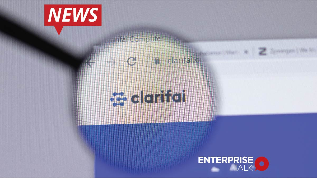 Clarifai expands its AI product portfolio to serve its growing base of enterprise and public sector customers