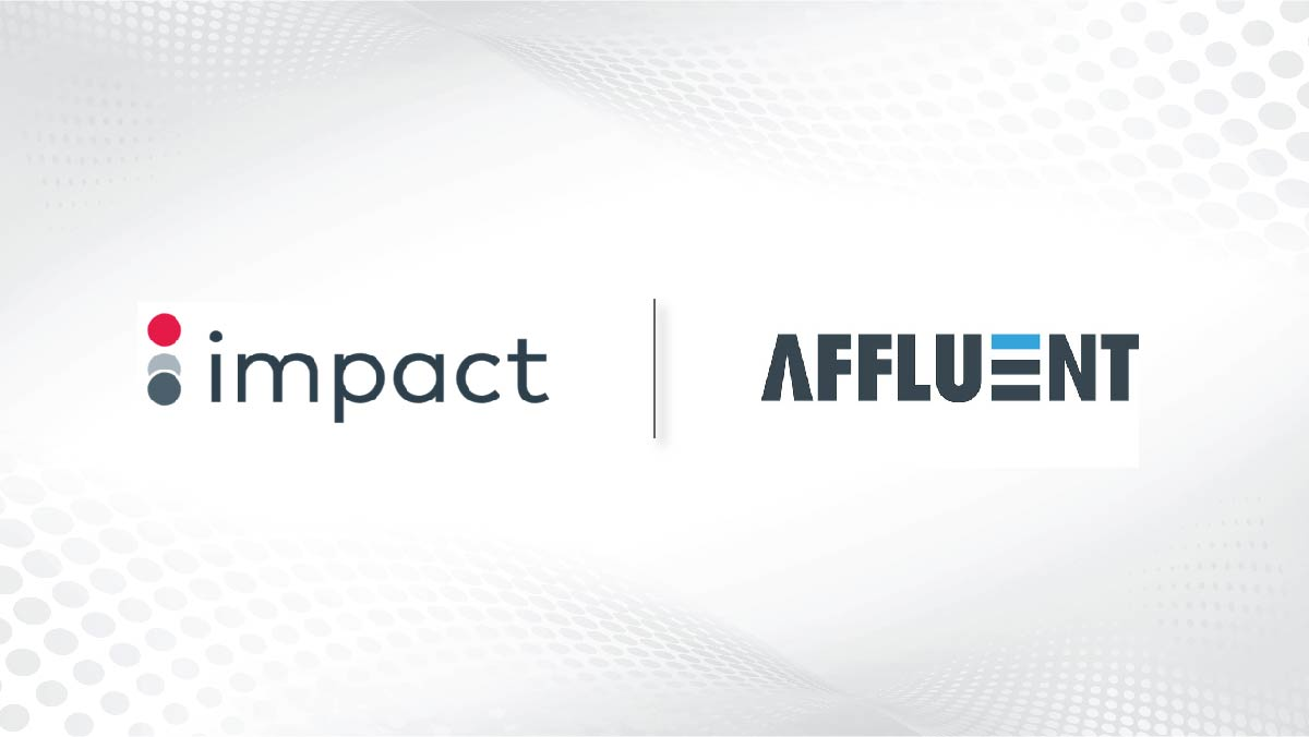 Impact Acquires Affluent To Power Agency Managed Partnership Programmes At Scale