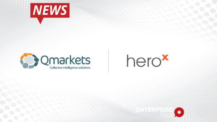 Qmarkets and HeroX Join Forces to Deliver Comprehensive Open Innovation Solution