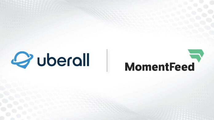 Uberall raises _115M_ signs agreement to acquire MomentFeed